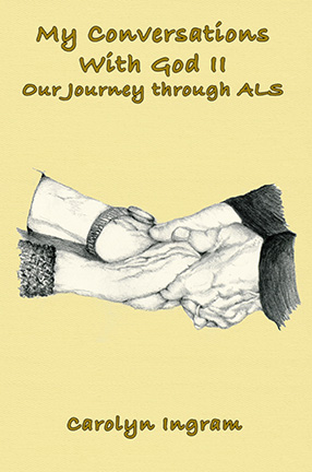 Book Review: My Conversations With God II: Our Journey Through ALS