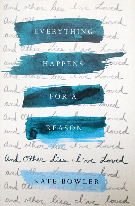 Book Review: Everything Happens for a Reason