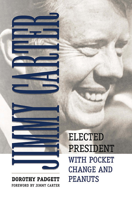 Book Review: Jimmy Carter, Elected President with Pocket Change and Peanuts