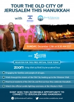 Tour the Old City of Jerusalem This Hanukkah - A Free Live Virtual Tour